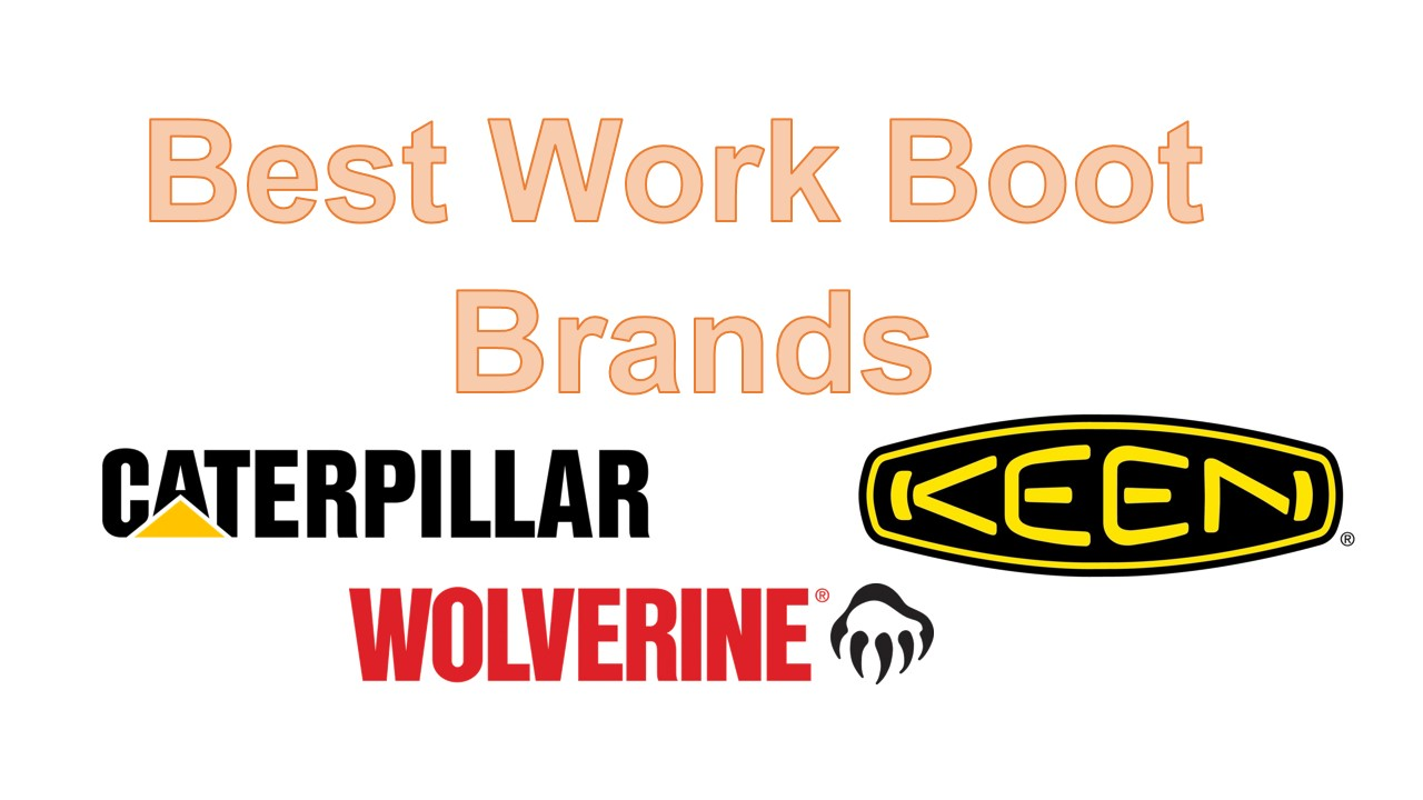 Best Work Boot Brands