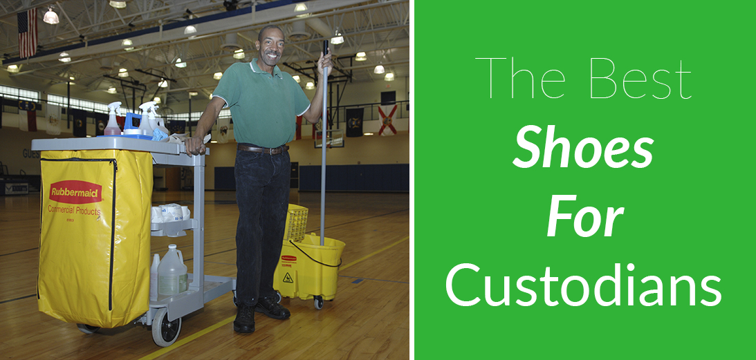 The Best Shoes for Custodians [Updated Guide + 5 Reviews]