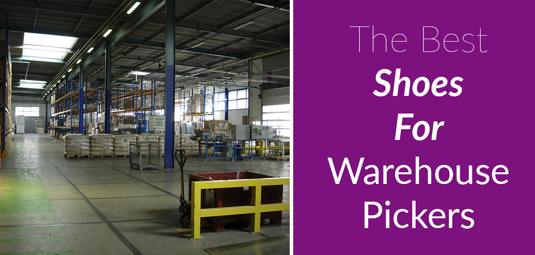 5 Best Shoes for Warehouse Pickers   2021 Guide