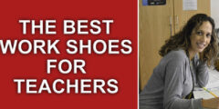 10 Best Work Shoes for Teachers in 2021