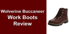 <center>Wolverine Buccaneer Work Boots Review</center>